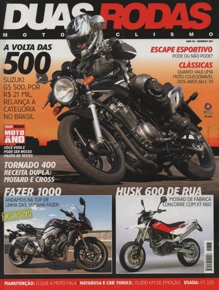 Duas Rodas N°383 Suzuki Gs 500 Yamaha Fazer 1000 Husk 600