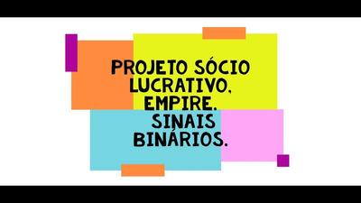 Projeto Sócio Lucrativo, Sinais Binários/opções Binárias/iq