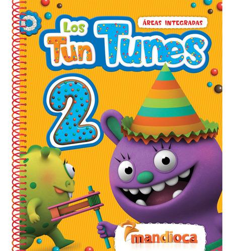Los Tun Tunes 2 - Editorial Mandioca