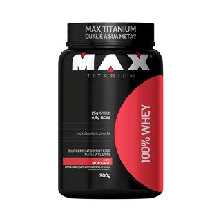 100% Whey Protein 900g - Max Titanium - Morango