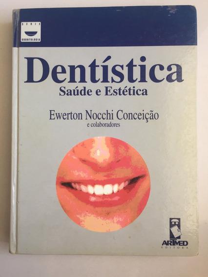 Dentística - Saúde E Estética