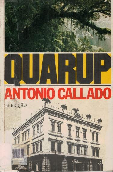 Livro Quarup - Antonio Callado - 601 Paginas
