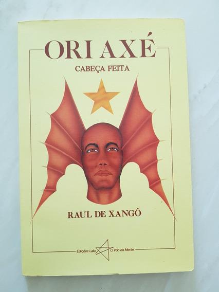 Ori Axé Cabeça Feita Raul De Xangô