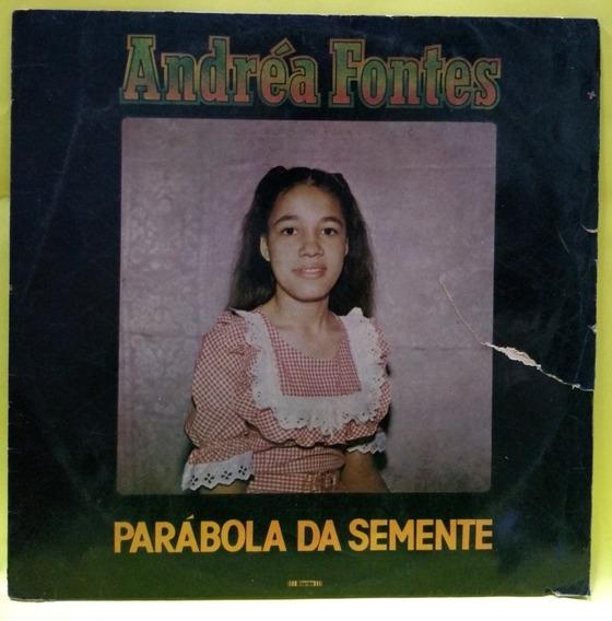 Lp Disco Vinil Andréa Fontes Parábola Da Semente