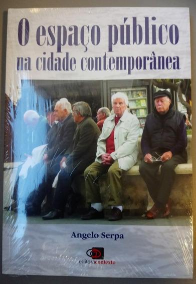 Livro - O Espaço Público Na Cidade Contemporânea