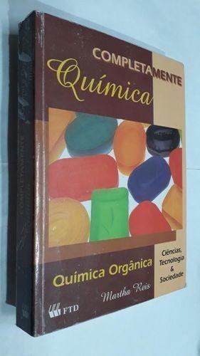 Livro Completamente Química: Química Orgânica Martha Reis