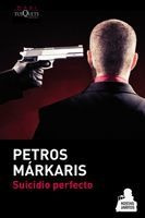 Suicidio Perfecto De Petros Márkaris - Tusquets