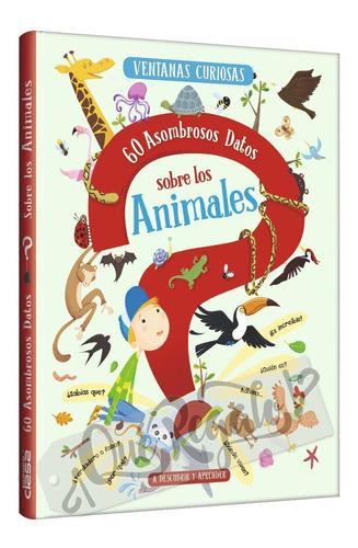 Imagen 1 de 10 de Libro Didáctico Sobre Los Animales Ventanas Curiosas +6 Años