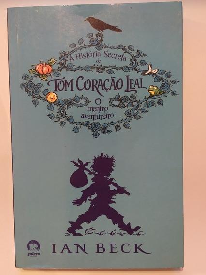 Livro Tom Coração Leal- Ian Beck Barato