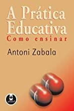 A Pratica Educativa - Como Ensinar Antoni Zabala