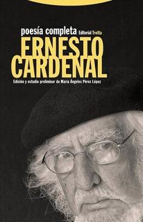 Poesía Completa, Ernesto Cardenal, Trotta