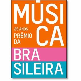 25 Anos Do Prêmio Da Música Brasileira - Novo - 2014