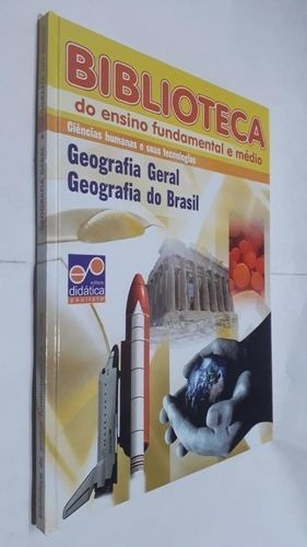 Biblioteca Do Ensino Fundamenta E Médio: Geografia...