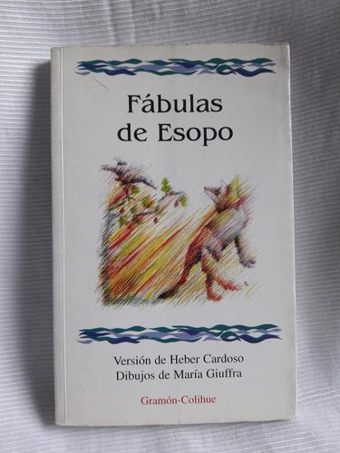 Imagen 1 de 5 de Fabulas De Esopo Heber Cardoso C/dibujos Colihue Gramon