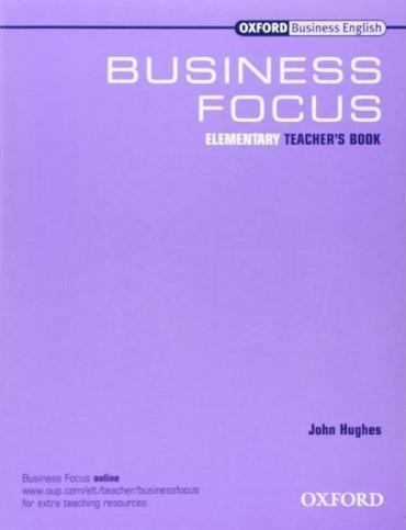 Business Focus - Elementary - Tch's - Hughes John