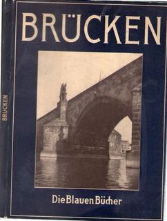 Brücken - Paul Bonatz - Fritz Leonhardt -redactado En Alemán