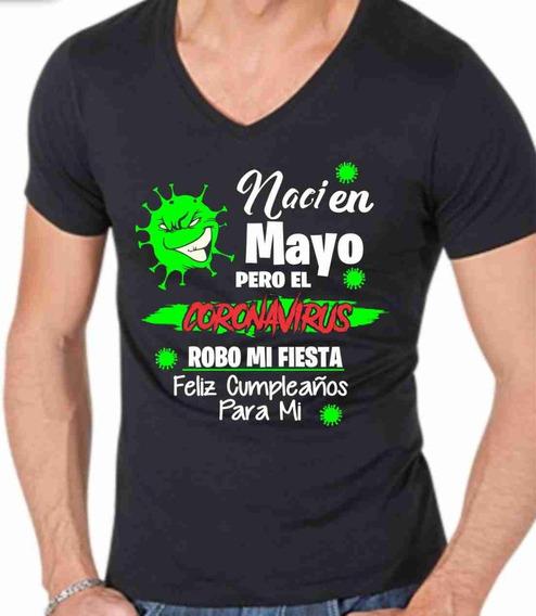 Playera Coronaviru Arruino Fiesta Mayo Cuello V