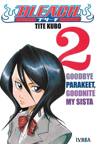 Imagen 1 de 1 de Bleach 2 - Ivrea- Tite Kubo - Goodbye Parakeet Goodnite