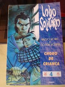 Lobo Solitário 4 - Choro De Criança - Ed. Sampa