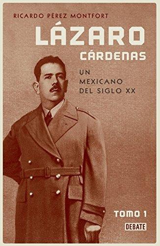 Lazaro Cardenas / Lazaro Cardenas: Una Biografia Politica Ed