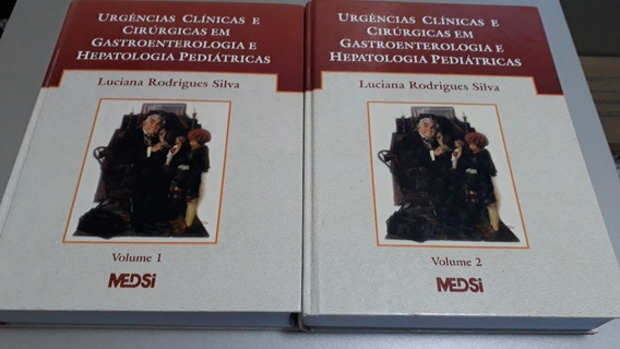 Livro Urgências Clínicas E Cirúrgicas Gastro Pediatria 2 Vol
