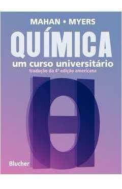 Química Um Curso Universitário: Tradução Bruce M. Mahan E R