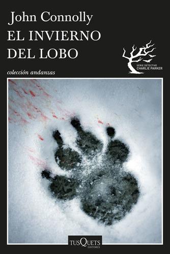 Imagen 1 de 3 de El Invierno Del Lobo De John Connolly - Tusquets