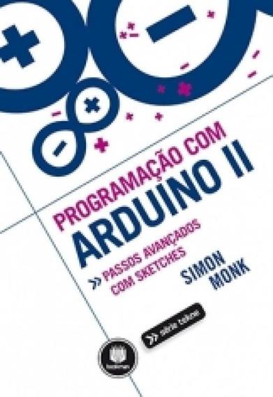 Programacao Com Arduino Ii - Bookman