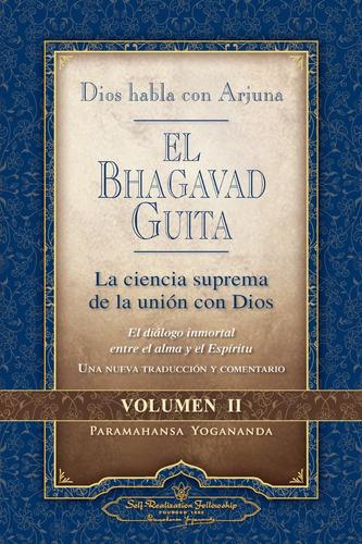 Imagen 1 de 1 de Dios Habla Con Arjuna: El Bhagavad Guita  Volumen Ii