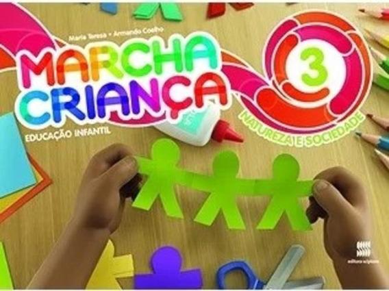 Marcha Criança - Natureza E Sociedade, V.3 - Educação Infant