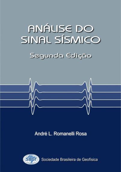 Análise Do Sinal Sismico - André L. Romanelli Rosa