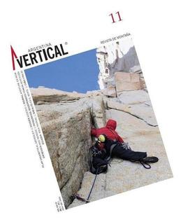 Revista Vertical Numero 11 Escalada Montañismo Alta Montaña