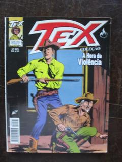 Tex Coleção Nº 225 - A Hora Da Violência - Bonelli - Out/05