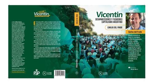 Imagen 1 de 1 de Libro Vicentin - Carlos Del Frade