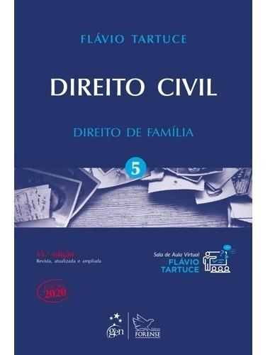 Direito Civil - Direito De Família - Vol. 5 - 15ªed -2020