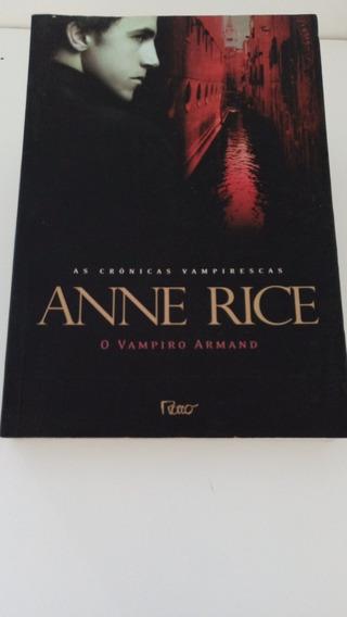 Livro As Crônicas Vampirescas Vampiro Armand - Anne Rice
