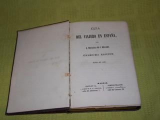Guía Del Viajero En España - D. Francisco De P. Mellado
