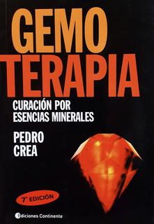Gemoterapia - Curación Por Esencias Minerales