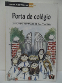 Para Gostar De Ler Vol 16 Porta De Colegio Affonso Romano