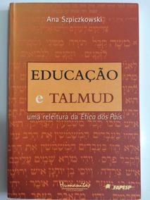 Livro - Educação E Talmud: Uma Releitura Da Ética Dos Pais