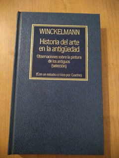 Winckelmann - Historia Del Arte En La Antigüedad