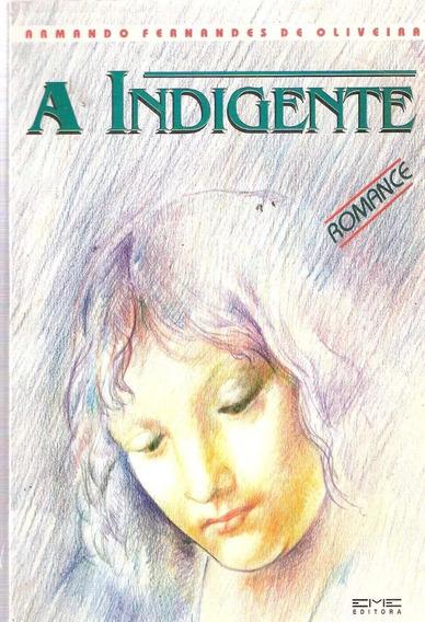 A Indigente - Armando Fernandes De Oliveira