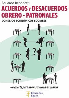 Acuerdos Y Desacuerdos. Obrero-patronal. Ediciones Fabro
