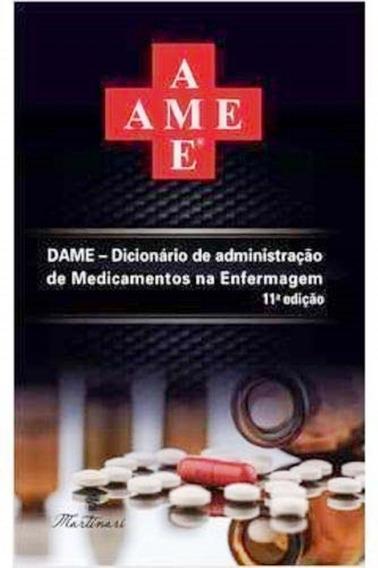 Livro Dame Dicionário De Administração De Medicamentos