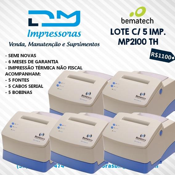 Lote 5 Bematech Mp2100 Não Fiscal (6 Meses De Garantia)