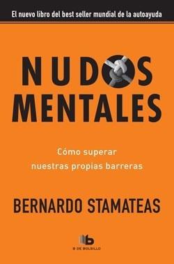 Nudos Mentales - Bernardo Stamateas - Libro B Bolsillo