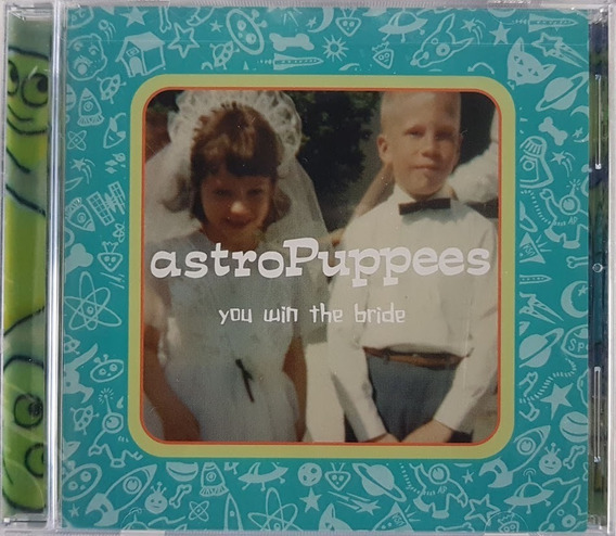 Cd Astropuppees You Win The Bride - Importado Lacrado