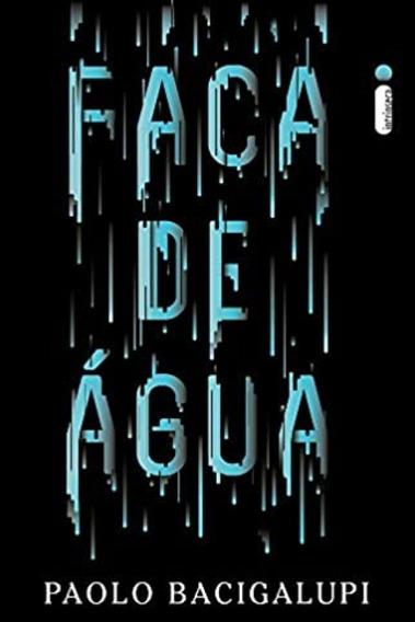 Livro Faca De Água - Paolo Bacigalupi - Em Perfeito Estado