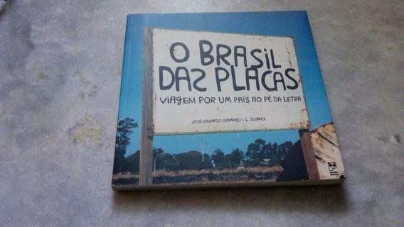 Livro: O Brasil Das Placas - José E. Camargo & L. Soares