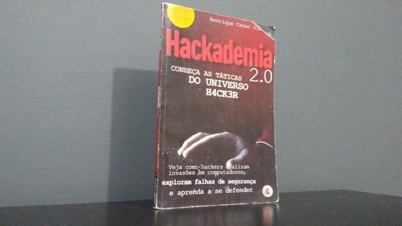 Livro Hackademia 2.0 Conheça As Técnicas Do Universo Hacker